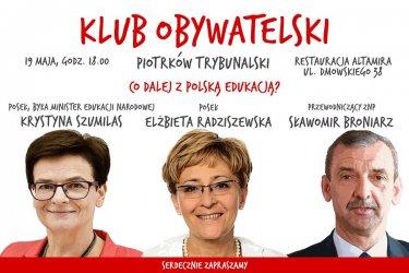 Co dalej z polską edukacją? Klub Obywatelski zaprasza
