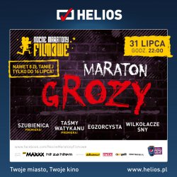 Helios zaprasza na Nocny Maraton Grozy