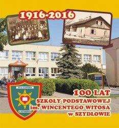 Wkrótce obchody 100-lecia Szko³y Podstawowej w Szyd³owie