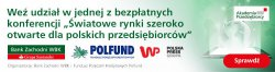 ¦wiatowe rynki szeroko otwarte dla polskich przedsiêbiorców