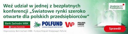 Światowe rynki szeroko otwarte dla polskich przedsiębiorców
