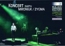 Koncert duetu Mironiuk/Zygma