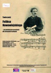 Spektakl poświęcony twórczości Feliksa Nowowiejskiego