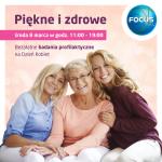 """""""Piêkni i zdrowi"""" - Dzieñ Kobiet w Focus Mall"""