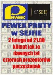 Pewex Party w klubie Sejf