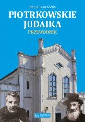 """Premiera książki """"Piotrkowskie judaika. Przewodnik"""""""