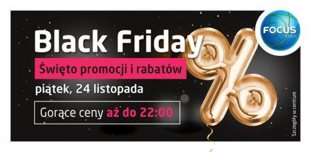 Black Friday, czyli zakupowe szaleństwo w Focus Mall już dziś!