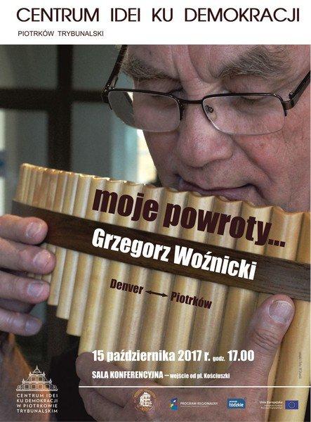 Piotrków i Denver – dwa domy Grzegorza Wo¼nickiego