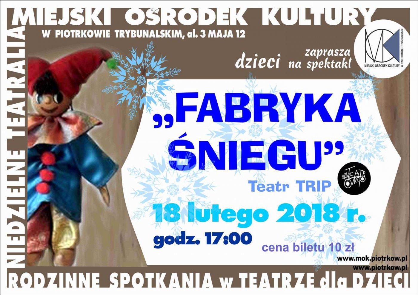 """Spektakl pt: """"Fabryka śniegu"""" w ramach cyklu """"Niedzielne teatralia"""""""