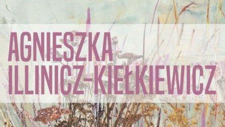 """ODA zaprasza na promocję albumu """"Agnieszka Illinicz-Kiełkiewicz"""""""