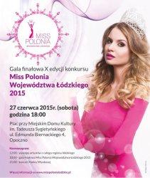 Za tydzień poznamy Miss Województwa Łódzkiego 2015