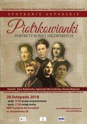 """""""Piotrkowianki. Portrety kobiet niezwykłych"""""""