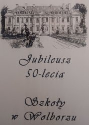 50-lecie szkoły w Wolborzu