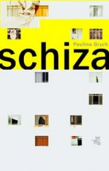 Paulina Grych - Schiza