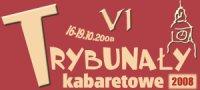 VI Trybunały Kabaretowe (16 -  19 października 2008)