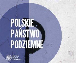 Polskie Państwo Podziemne – wystawa IPN w Bibliotece Pedagogicznej