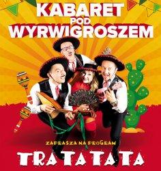 Kabaret pod Wyrwigroszem wystąpi w Piotrkowie