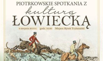 Piotrkowskie spotkania z kulturą łowiecką