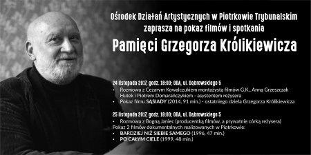 Będą wspominać Grzegorza Królikiewicza