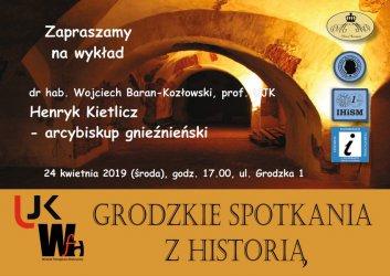 Grodzkie spotkania z historią. Piotrkowska Filia UJK zaprasza