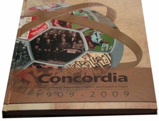 Do kupienia nowy album: Dzieje Concordii 1909 –2009
