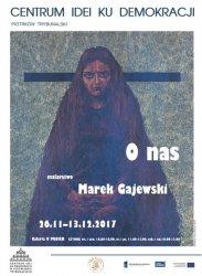 """Wystawa Marka Gajewskiego """"U Panien"""""""