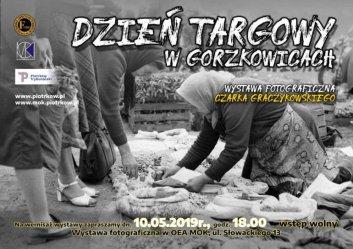 Dzień targowy w Gorzkowicach