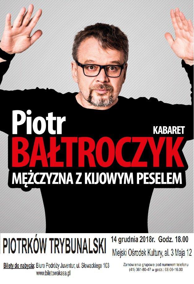 Kabaret Piotra Bałtroczyka