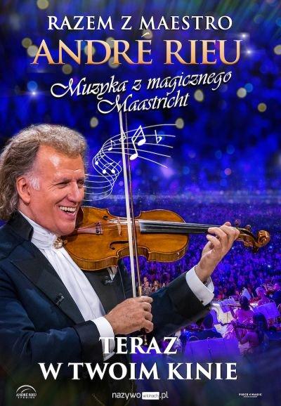 Koncert Andre Rieu - Muzyka z magicznego Maastricht