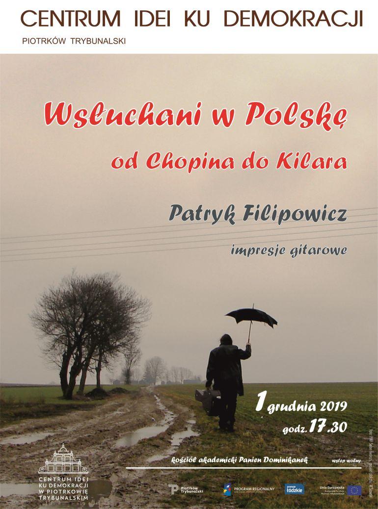 """Od Chopina do Kilara. Koncert w Centrum idei """"Ku Demokracji"""""""