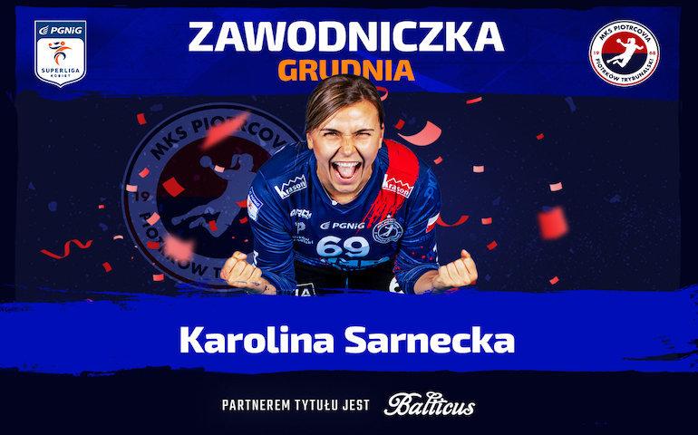 Karolina Sarnecka zawodniczką grudnia