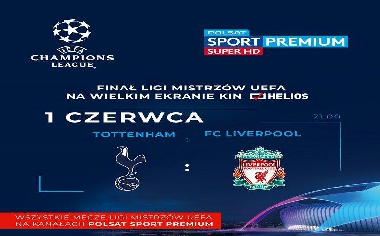 Liverpool czy Tottenham? Obejrzyj wielki finał w kinie Helios!